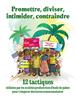 Promettre, diviser, intimider, contraindre : 12 tactiques utilisées par les sociétés productrices d'huile de palme pour s'emparer des terres communautaires - application/pdf
